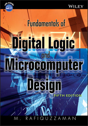 Fundamentals of Digital Logic and Microcontrollers 6th Edition