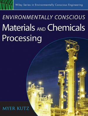 Environmentally Conscious Materials and Chemicals Processing  (0471739049) cover image