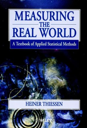 Measuring the Real World: A Textbook of Applied Statistical Methods (0471968749) cover image