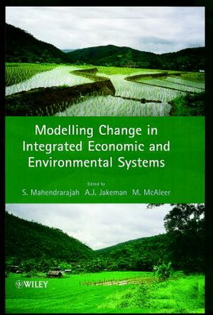 Modelling Change in Integrated Economic and Environmental Systems (0471985449) cover image