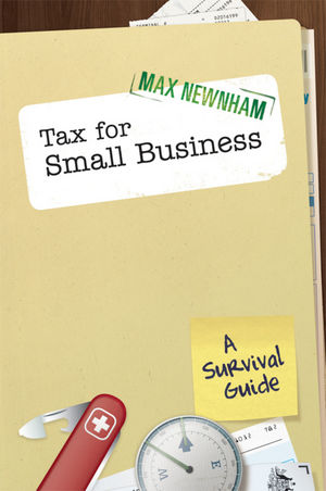 Tax For Small Business: A Survival Guide (0731408349) cover image
