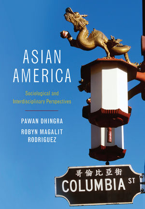 Asian America: Sociological and Interdisciplinary Perspectives (0745647049) cover image