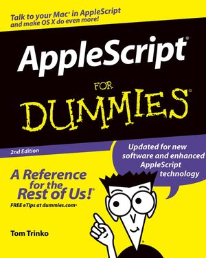 AppleScript For Dummies, 2nd Edition (0764574949) cover image