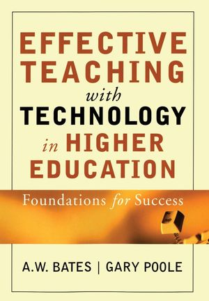 Effective Teaching with Technology in Higher Education: Foundations for Success (0787960349) cover image