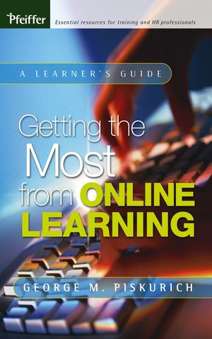 Getting the Most from Online Learning: A Learner's Guide