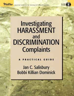Investigating Harassment and Discrimination Complaints: A Practical Guide