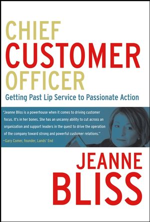 Chief Customer Officer: Getting Past Lip Service to Passionate Action (0787984949) cover image