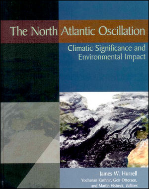 The North Atlantic Oscillation: Climatic Significance and Environmental Impact, Volume 134 (0875909949) cover image