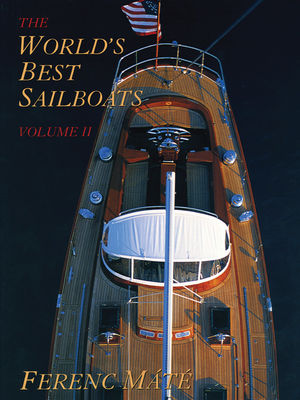 The World's Best Sailboats, Volume II
