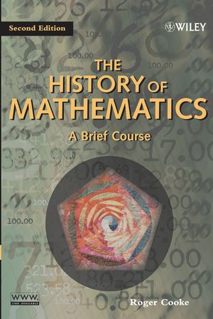 The History of Mathematics: A Brief Course, 2nd Edition