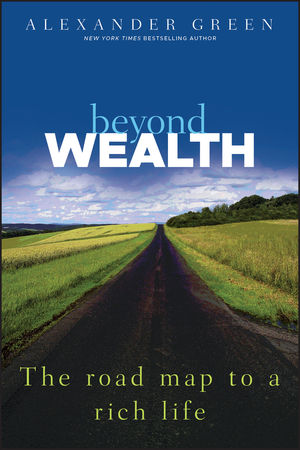 Beyond Wealth: The Road Map to a Rich Life (1118078349) cover image