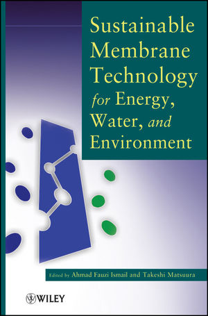 Sustainable Membrane Technology for Energy, Water, and Environment (1118190149) cover image