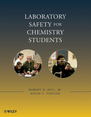 Laboratory Safety for Chemistry Students (1118212649) cover image