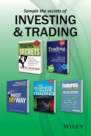 Trading and Investing Reading Sampler, Volume 1: Book Excerpts by Louise Bedford, Kel Butcher, Alan Hull, Stuart McPhee and Leon Wilson