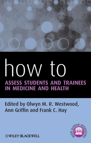 How to Assess Students and Trainees in Medicine and Health (1118568249) cover image