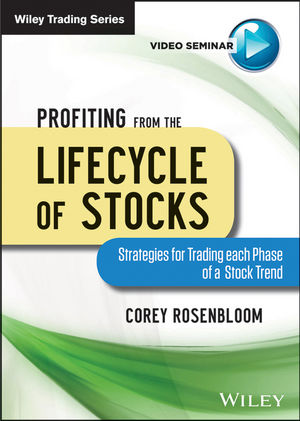 Profiting from the Lifecycle of Stocks: Strategies for Trading each Phase of a Stock Trend (1118660749) cover image