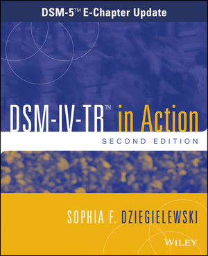 DSM-IV-TR in Action: DSM-5 E-Chapter Update , 2nd Edition