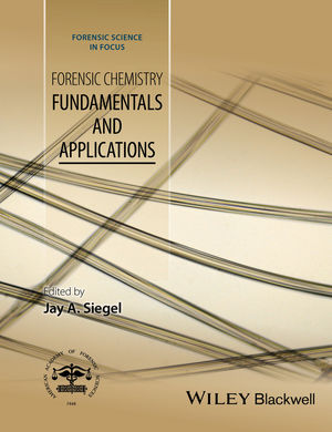 Forensic Chemistry: Fundamentals and Applications (1118897749) cover image