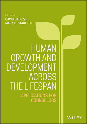 Human Growth and Development Across the Lifespan: Applications for Counselors (1118984749) cover image
