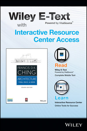 Architecture: Form, Space, and Order, 4e Wiley E-Text Card and Interactive Resource Center Access Card (1118986849) cover image