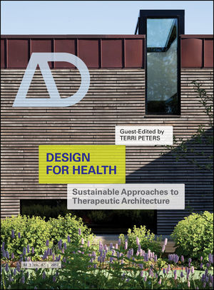Design for Health: Sustainable Approaches to Therapeutic Architecture (1119162149) cover image