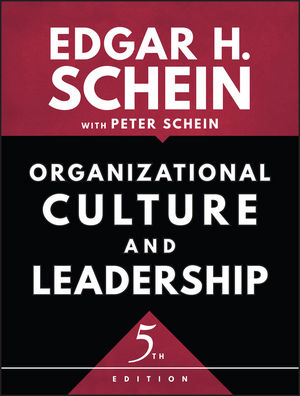 Organizational Culture and Leadership, 5th Edition
