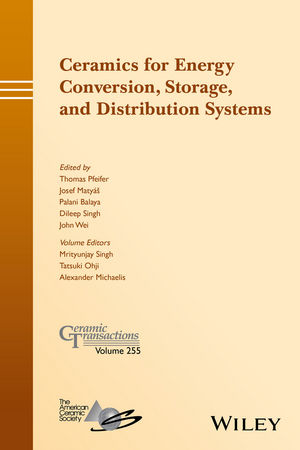 Ceramics for Energy Conversion, Storage, and Distribution Systems (1119234549) cover image