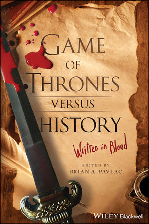 Game of Thrones versus History: Written in Blood (1119249449) cover image