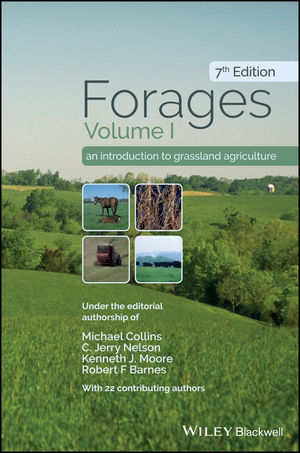 Forages, Volume 1: An Introduction to Grassland Agriculture, 7th Edition (1119300649) cover image