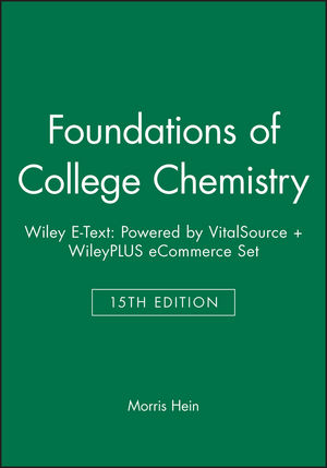 Foundations of College Chemistry, 15e Wiley E-Text: Powered by VitalSource + WileyPLUS eCommerce Set (1119368049) cover image