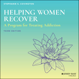 Helping Women Recover: A Program for Treating Addiction - Set, 3rd Edition