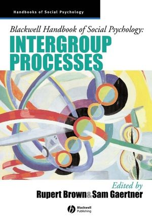 Blackwell Handbook of Social Psychology: Intergroup Processes (1405106549) cover image