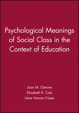 Psychological Meanings of Social Class in the Context of Education
