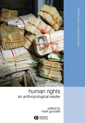 Human Rights: An Anthropological Reader (1405183349) cover image