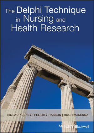 The Delphi Technique in Nursing and Health Research (1405187549) cover image