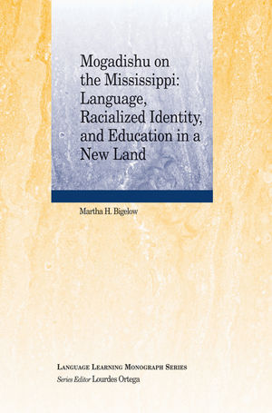 Mogadishu on the Mississippi: Language, Racialized Identity, and Education in a New Land (1444338749) cover image