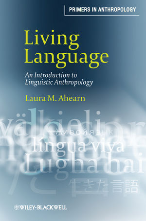 Living Language: An Introduction to Linguistic Anthropology (1444340549) cover image