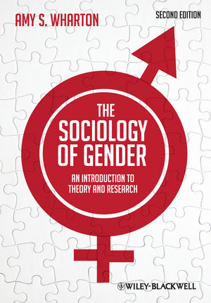 The Sociology of Gender: An Introduction to Theory and Research, 2nd Edition (1444397249) cover image