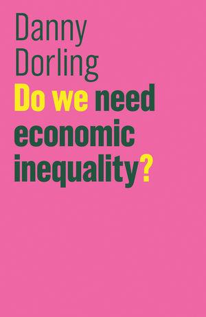 Do We Need Economic Inequality? (1509516549) cover image