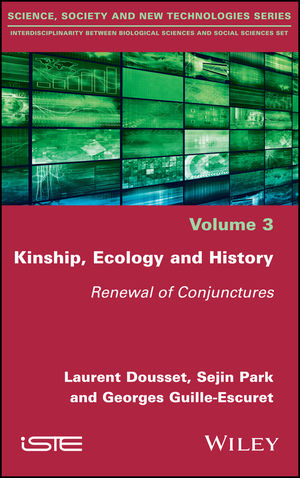 Kinship, Ecology and History: Renewal of Conjunctures