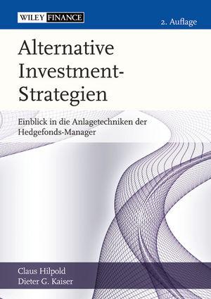 Alternative Investment-Strategien: Einblick in die Anlagetechniken der Hedgefonds-Manager