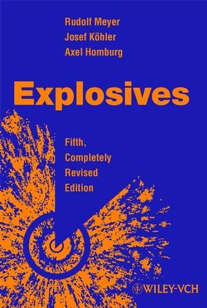 Explosives, 5th, Completely Revised Edition
