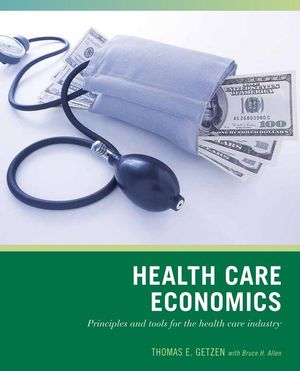 Wiley Pathways Health Care Economics, 1st Edition (EHEP000749) cover image