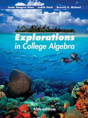 Explorations in College Algebra, 5th Edition (EHEP001849) cover image