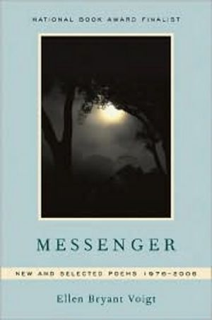 Messenger: New and Selected Poems 1976–2006