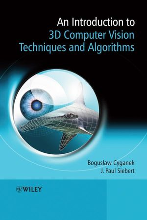 An Introduction to 3D Computer Vision Techniques and Algorithms (047001704X) cover image