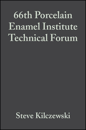 66th Porcelain Enamel Institute Technical Forum, Volume 25, Issue 5 (047005154X) cover image