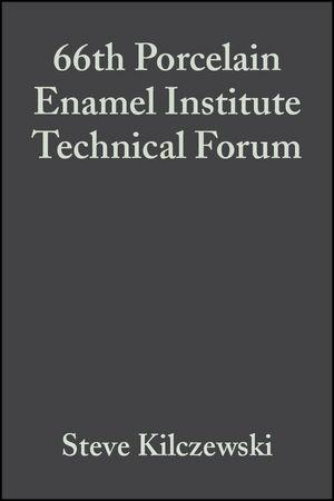 66th Porcelain Enamel Institute Technical Forum, Volume 25, Issue 5
