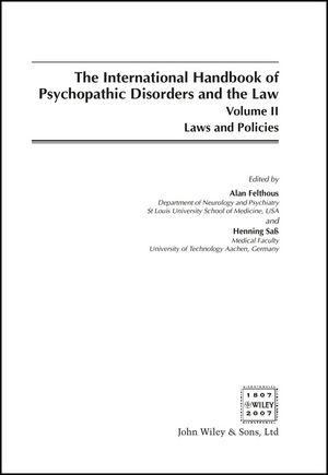 The International Handbook on Psychopathic Disorders and the Law, Volume II