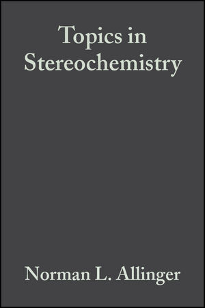 Topics in Stereochemistry, Volume 13 (047014744X) cover image